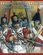 Британская пехота. Роты центра. 1812-1813 гг.