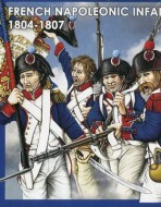 Французская линейная пехота. 1804-1807 гг.