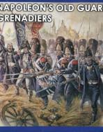 Французская пехота. Гренадеры Старой гвардии в походной форме. 1805-1815 гг.