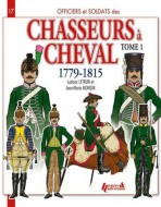 Chasseurs a cheval tome 1 1779-1815 N17