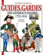 Guides & Gardes des generaux en chef 1792-1816 N16