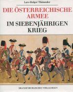 Die Österreichische Armee im Siebenjährigen Krieg