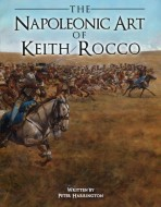 The Napoleonic Art of Keith Rocco