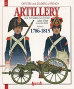 Artillery and the gribeauval system Volume 1 1786-1815 N23