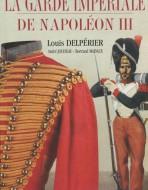 La Garde Impériale de Napoléon III