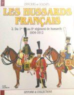 Les hussards francais. Du 1er au 8e regiment de hussards 1804-1812. N7