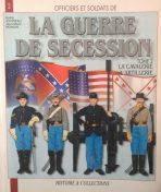 La guerre de secession. La cavalerie. L'artillerie. N2