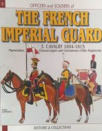 The frenche imperial guard. Cavalery 1804-1815. N6