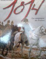1814 La campagne de France.